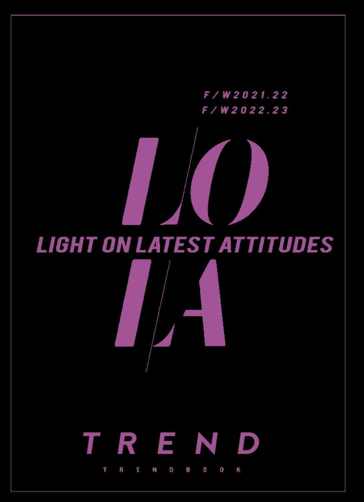 LOLA+-+Light+On+Latest+Attitudes+Trend