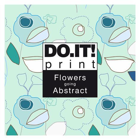 Do.It! Print Flowers going Abstract