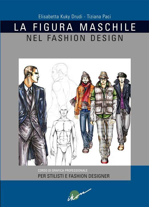 La+Figura+Maschile+nel+Fashion+Design
